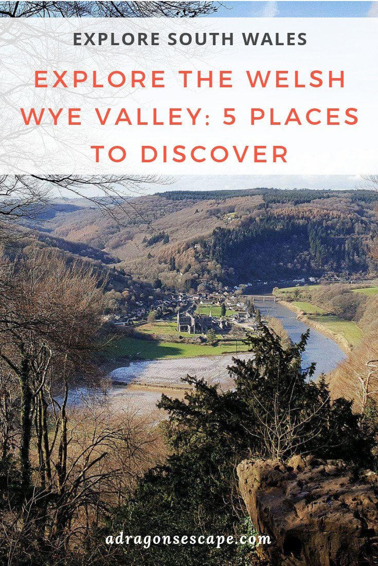 Explore South Wales - Explore the Welsh Wye Valley: 5 places to discover